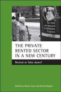The Private Rented Sector in a New Century : Revival or False Dawn?