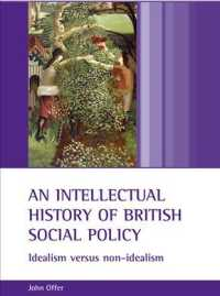 英国社会政策思想史<br>An Intellectual History of British Social Policy : Idealism versus non-Idealism