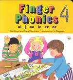 Finger Phonics Book 4 : Ai, J, Oa, Ie, Ee, Or/Board Book (Ai,j,oa,ie,ee,or) (BRDBK)
