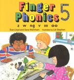 Finger Phonics Book 5 : Z, W, Nb, V, Oo/Board Book (BRDBK)