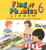 Finger Phonics Book 6 : Y, X, Ch, Sh, Th/Board Book