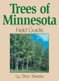 Trees of Minnesota : Field Guide (Tree Field Guides)