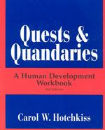 Quests & Quandaries : A Human Development Workbook (2ND)