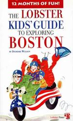 The Lobster Kids' Guide to Exploring Boston