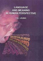 Language and Meaning in Human Perspective