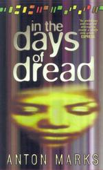 In the Days of Dread