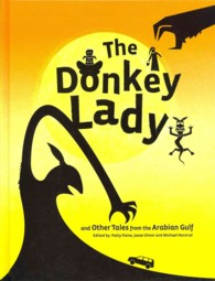 The Donkey Lady : And Other Tales from the Arabian Gulf