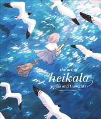 The art of Heikala : works and thoughts