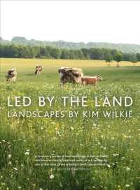 Led by the Land : Landscapes by Kim Wilkie