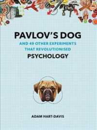 Pavlov's Dog : And 49 Other Experiments That Revolutionised Psychology (Great Experiments) -- Paperback / softback