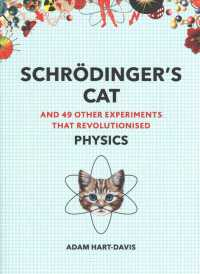 Schroedinger's Cat : And 49 Other Experiments That Revolutionised Physics (Great Experiments) -- Paperback / softback