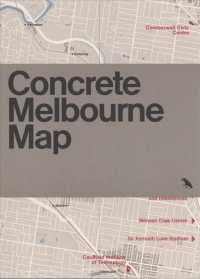 Concrete Melbourne Map : Guide Map to Melbourne's Concrete and Brutalist Architecture (MAP)