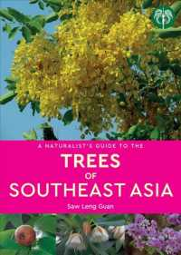 A Naturalist's Guide to the Trees of Southeast Asia (Naturalist's Guide)