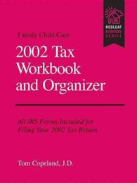 Family Child Care 2002 Tax Workbook and Organizer