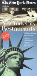 The New York Times Guide to Restaurants in New York City 2002 (Revised)