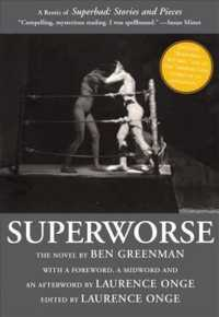 Superworse: the Novel : A Remix of Superbad: Stories and Pieces by Ben Greenman (Reprint)