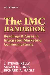 The IMC Handbook : Readings & Cases in Integrated Marketing Communications