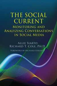 The Social Current : Monitoring and Analyzing Conversations in Social Media