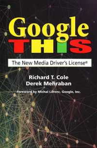 Google This : The New Media Driver's License