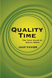 Quality Time : The True Value of Social Media