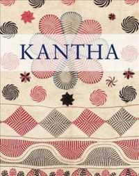Kantha recycled and embroidered textiles of Bengal