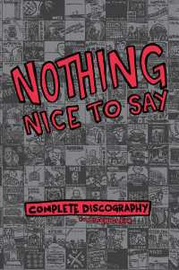 Nothing Nice to Say : Complete Discography