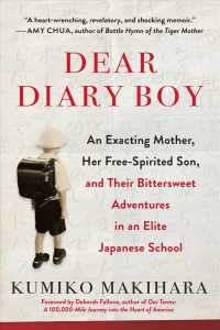Dear Diary Boy : An Exacting Mother, Her Free-spirited Son, and Their Bittersweet Adventures in an Elite Japanese School