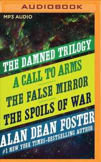 The Damned Trilogy (2-Volume Set) : A Call to Arms, the False Mirror, and the Spoils of War (Damned) (MP3 UNA)