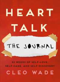 Heart Talk: the Journal : 52 Weeks of Self-love, Self-care, and Self-discovery (JOU)