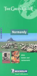 Michelin the Green Guide Normandy : Channel Islands (Michelin Green Guide: Normandy English Edition) (3RD)