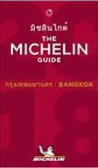 Singapore 2018 - the Michelin Guide : The Guide Michelin (Michelin Hotel & Restaurant Guides) -- Paperback / softback