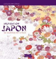 INSPIRATION JAPON. 70 COLORIAGES ANTI-STRESS (BLOCS ANTI-STRESS)