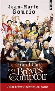 LE GRAND CAFE DES BREVES DE COMPTOIR (POINTS)