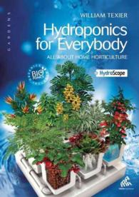 HYDROPONICS FOR EVERYBODY (GARDENS)