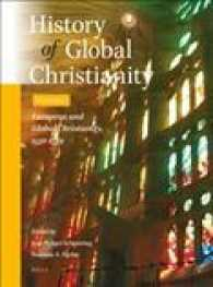 European and global Christianity, ca. 1500-1789 : hardback History of global Christianity
