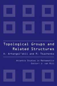 位相群と構造<br>Topological Guide and Related Structures (Atlantis Studies in Mathematics)