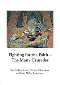 Fighting for the Faith : The Many Crusades (Runica Et Medivalia, Scripta Minora)