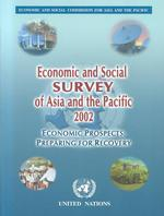 Economic and Social Survey of Asia and the Pacific : Economic Prospects Preparing for Recovery (Economic and Social Survey of Asia and the Pacific)