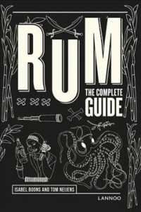 Rum : The Complete Guide