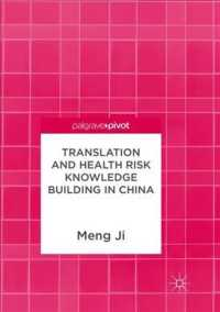 Translation and Health Risk Knowledge Building in China (Reprint)