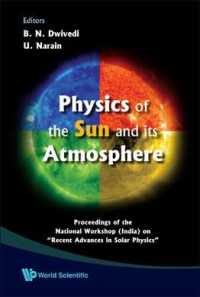 Physics of the Sun and Its Atmosphere : Proceedings of the National Workshop India on 'Recent Advances in Solar Physics' Meerut College, Meerut, India