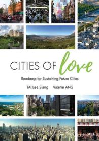 Cities of Love : Roadmap for Sustaining Future Cities (1 Reprint)