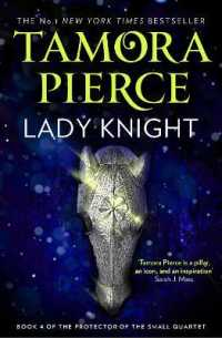 Lady Knight (The Protector of the Small Quartet, Book 4) (The Protector of the Small Quartet) 〈4〉