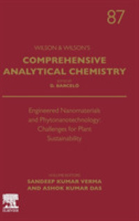 Engineered Nanomaterials and Phytonanotechnology : Challenges for Plant Sustainability (Comprehensive Analytical Chemistry)