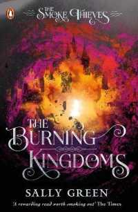 The Burning Kingdoms (The Smoke Thieves Book 3) (The Smoke Thieves)