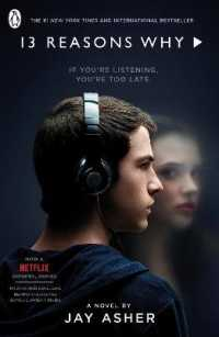 ジェイ・アッシャー著『13の理由』(原書)<br>Thirteen Reasons Why: (TV Tie-in) (Media tie-in)