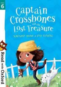 Read with Oxford: Stage 6: Captain Crossbones and the Lost Treasure (Read with Oxford)