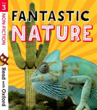 Read with Oxford: Stage 3: Non-fiction: Fantastic Nature (Read with Oxford)