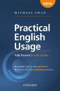 Practical English Usage, 4th edition: Paperback: Michael Swan's guide to problems in English (Practical English Usage, 4th edition) (4TH)