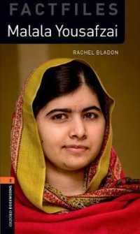 Oxford Bookworms Library Factfiles: Level 2:: Malala Yousafzai: Graded readers for secondary and adult learners (Oxford Bookworms Library Factfiles)